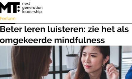 MT – Beter leren luisteren: zie het als omgekeerde mindfulness